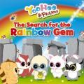 Yoohoo & Friends - The Search for the Rainbow Gem: A Picture Story Book