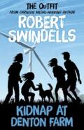 Robert Swindells Kidnap at Denton Farm: 'The Outfit' # 3 Story from the Carnegie Medal-Winning Auth