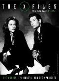 X Files the Official Collection Volume 1 The Agents The Bureau & The Syndicate