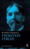 The Anthem Companion to Thorstein Veblen