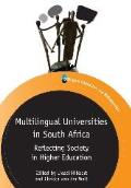 Multilingual Universities South Africahb: Reflecting Society in Higher Education