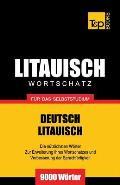 Litauischer Wortschatz Fur Das Selbststudium - 9000 Worter
