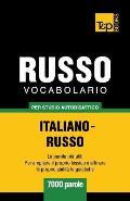 Vocabolario Italiano-Russo Per Studio Autodidattico - 7000 Parole