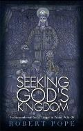 Seeking God's Kingdom: The Nonconformist Social Gospel in Wales 1906-39 - Second Edition