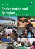 Radicalisation and Terrorism: A Teacher's Handbook for Addressing Extremism
