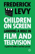 Children on Screen: Landing a Role in Film and Television