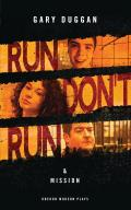 Run/Don't Run & Mission: And Mission