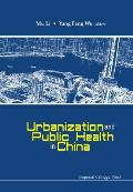 Urbanization and Public Health in China