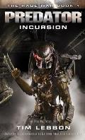 Predator Incursion The Rage War 1
