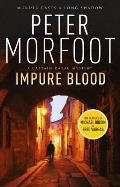 Impure Blood A Captain Darac Novel 1