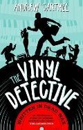 Vinyl Detective Mysteries Written in Dead Wax A Vinyl Detective Mystery 1