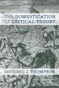Domestication of Critical Theory