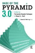 Base of the Pyramid 3.0: Sustainable Development Through Innovation and Entrepreneurship