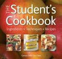 The Student's Cookbook: Ingredients, Techniques, Recipes