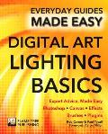 Digital Art Lighting Basics: Expert Advice, Made Easy