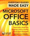 Microsoft Office Basics: Expert Advice, Made Easy