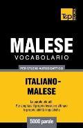 Vocabolario Italiano-Malese Per Studio Autodidattico - 5000 Parole