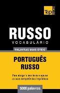 Vocabulario Portugues-Russo - 5000 Palavras Mais Uteis