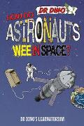 How Do Astronauts Wee in Space?