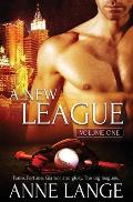 A New League: Volume One