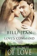 Love's Command: The Promise of Love