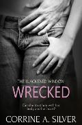 The Blackened Window: Wrecked