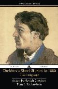Chekhov's Short Stories to 1880 - Dual Language