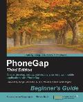Phonegap 3 Beginner's Guide - Third Edition