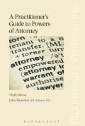 A Practitioner's Guide to Powers of Attorney - Ninth Edition