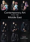 Contemporary Art from the Middle East: Regional Interactions with Global Art Discourses