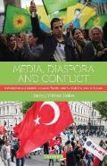 Media, Diaspora and Conflict