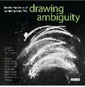 Drawing Ambiguity: Beside the Lines of Contemporary Art