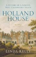 Holland House: A History of London's Most Celebrated Salon