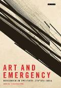 Art and Emergency: Modernism in Twentieth-Century India