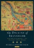 The Decline of Iranshahr: Irrigation and Environment in the Middle East, 500bc-Ad1500