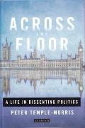 Across the Floor: A Life in Dissenting Politics