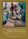 Resplendent Adventures with Britannia: Personalities, Politics and Culture in Britain