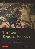 The Last Knight Errant: Sir Edward Woodville and the Age of Chivalry