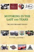 Motoring in the Last 100 Years: The Wolverhampton Way