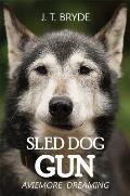 Sled Dog Gun: Aviemore Dreaming