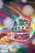 A Boy Named Josh