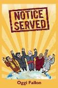 Notice Served