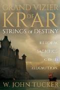 Grand Vizier of Krar: Strings of Destiny