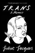 Trans: A Memoir