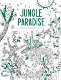 Jungle Paradise A Coloring Adventure Into the Wild