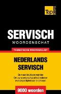 Thematische Woordenschat Nederlands-Servisch - 9000 Woorden