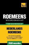 Thematische Woordenschat Nederlands-Roemeens - 7000 Woorden