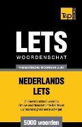 Thematische Woordenschat Nederlands-Lets - 5000 Woorden
