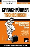 Sprachfuhrer Deutsch-Tschechisch Und Mini-Worterbuch Mit 250 Wortern