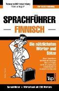 Sprachfuhrer Deutsch-Finnisch Und Mini-Worterbuch Mit 250 Wortern